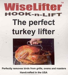 WiseLifter Hook-n-Lift Turkey Lifter Hook-FEATURED IN COOK'S ILLUSTRATED