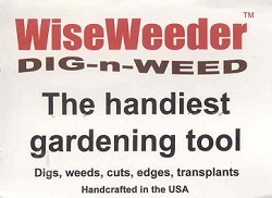 WiseWeeder� Dig-n-Weed, The Handiest Gardening Tool