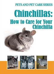 Chinchillas: How to Care for Your Pet Chinchilla - DVD FREE SHIPPING