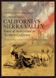 California's Sierra Valley: Traces of Switzerland in Northern California-DVD- FREE SHIPPING