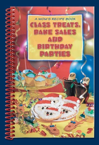 Sierra Valley Class Treats, Bake Sales & Birthday Parties Cookbook