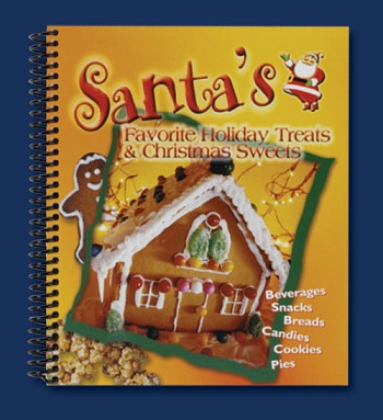 Sierra Valley Santa's Favorite Holiday Treats & Christmas Sweets Cookbook