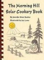 The Morning Hill Solar Cookery Book