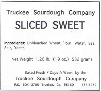 Truckee Sourdough Sweet Thick Sliced  Loaf  Free shipping