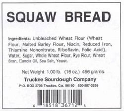 Truckee Sourdough Squaw Bread Loaf Free shipping