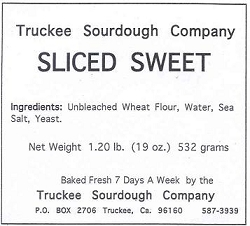 Truckee Sourdough Thick Sliced Artisan White (Sweet) Loaf  Free shipping